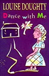 Dance with Me (Touchstone) by Louise Doughty (1996-02-26)