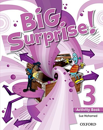 Big Surprise! 3. Activity Book - 9780194516228