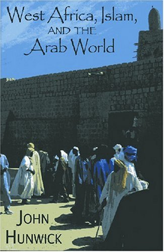 West Africa, Islam and the Arab World: Studies in Honor of Basil Davidson