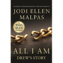 All I Am: Drew's Story (A This Man Novella) (English Edition)