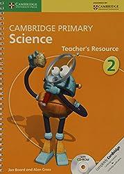 Cambridge Primary Science Stage 2 Teacher's Resource (Cambridge International Examinations)