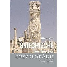 Illustrierte Griechische Mythologie-Enzyklopädie
