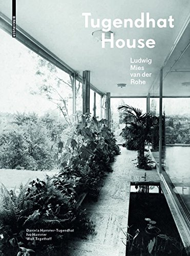 Tugendhat House. Ludwig Mies van der Rohe: New edition por Daniela Hammer-Tugendhat