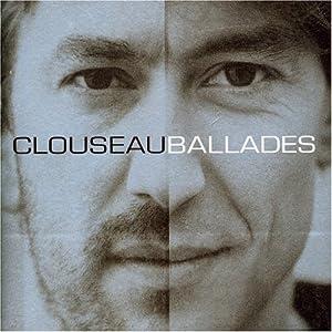 Clouseau -  Ballades