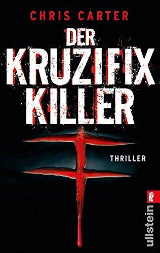 Buchseite und Rezensionen zu 'Der Kruzifix-Killer (Ein Hunter-und-Garcia-Thriller 1)' von Chris Carter