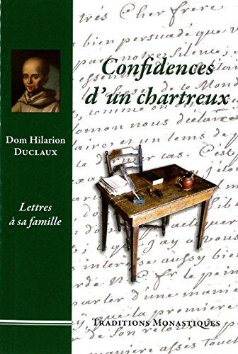 Confidences d´un chartreux - Lettres à sa famille