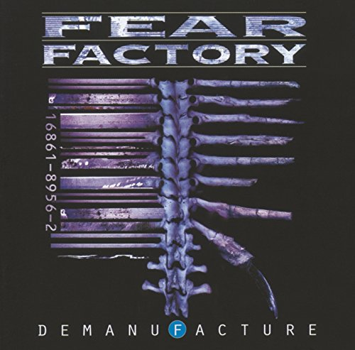 Fear Factory: Demanufacture (Audio CD)