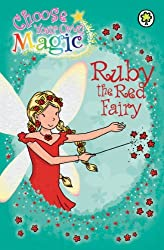 Rainbow Magic: Ruby the Red Fairy - Choose Your Own Magic by Hachette Children's Books (2009-07-02)