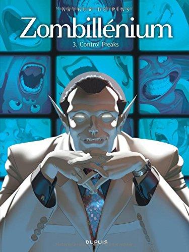 Zombillénium, Tome 3 : Control Freaks par Arthur de Pins