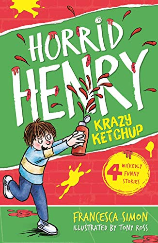 Horrid Henry's Krazy Ketchup: Book 23 (English Edition)