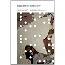 Requiem for the Factory by Jeremy Fernando (2012-11-22)