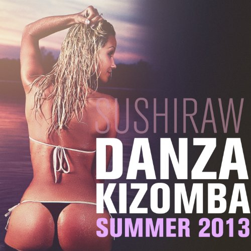 Danza Kizomba Summer 2013 (Sus...