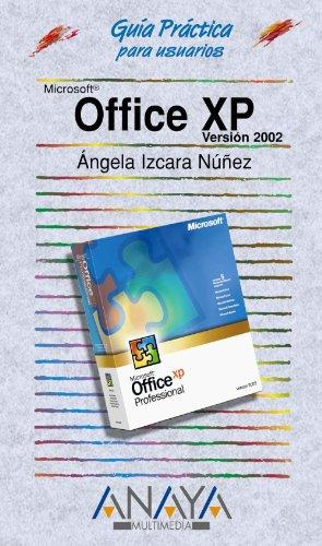 Office XP (Guías Prácticas) por Ángela Izcara Núñez