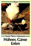 Hühner, Gänse, Enten