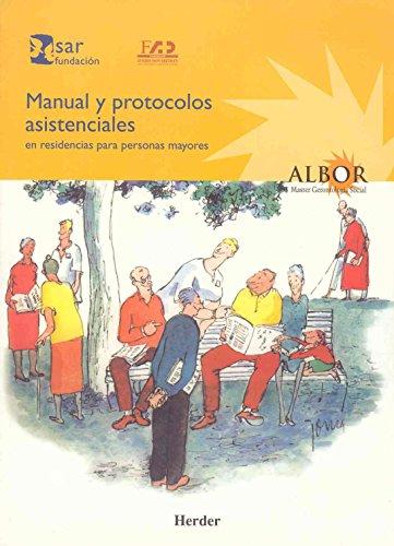 Manual y protocolos asistenciales en residencias para personas mayores por Aa.Vv.