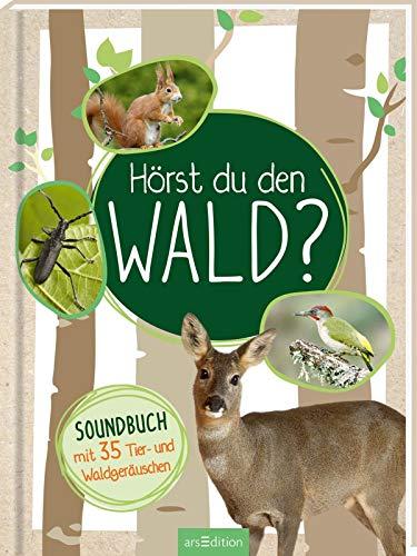 Hörst du den Wald?: Soundbuch mit 35 Tier- und Waldgeräuschen (Wald-tiere Des Waldes)