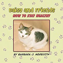 Daisy and Friends: How to Stay Healthy (English Edition)