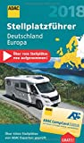 Produkt-Bild: ADAC Stellplatzführer Deutschland/Europa 2018: Mit zwei herausnehmbaren Planungskarten (ADAC Campingführer)