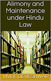 Alimony and Maintenance under Hindu Law by [Deveshwar, Vivek]