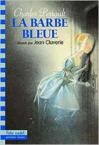 foto de Amazon fr La Barbe bleue Perrault Charles Claverie