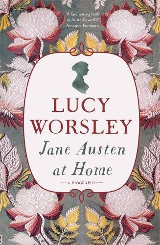 Jane-Austen-at-Home-A-Biography