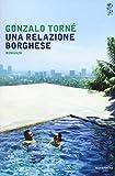 Scarica Libro Una relazione borghese (PDF,EPUB,MOBI) Online Italiano Gratis