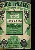 Claude-André Puget. Échec à Don Juan : Comédie en 5 actes nouvelle version... - Claude-André Puget. Valentin le Désossé, comédie en 4 actes... Paris, Théâtre Michel, 21 octobre 1932