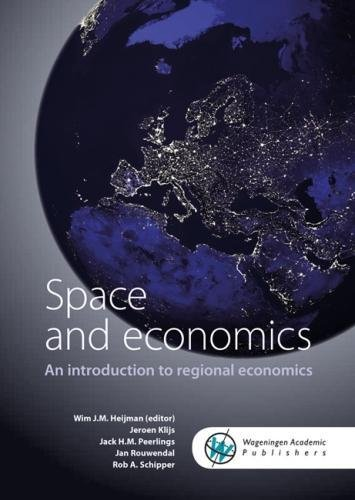 Space and Economics: an Introduction to Regional Economics 2017