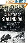 Survivors of Stalingrad: Eyewitness A...