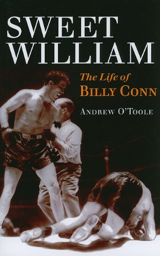 Sweet William: The Life of Billy Conn (Sport and Society)