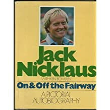 On & Off the Fairway by Jack Nicklaus (1978-11-15)