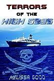 Terrors of the High Seas by Melissa Good (2005-07-14) - Melissa Good