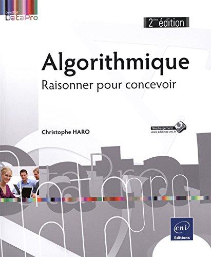 Algorithmique - Raisonner pour concevoir (2ième édition) par Christophe HARO