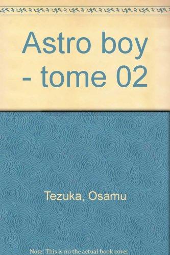 Astro Boy, tome 2