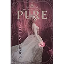 Pure (Book 1, Pure Series) (Pure Book Series) (English Edition)