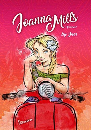 JOANNA MILLS: Volumen 1 por INER (Inma Escobedo Rico)
