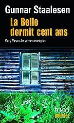 La Belle dormit cent ans: Une enquête de Varg Veum, le privé norvégien