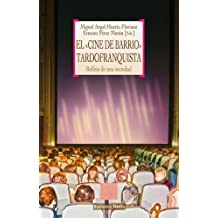 EL «CINE DE BARRIO» TARDOFRANQUISTA (OTRAS EUTOPÍAS)