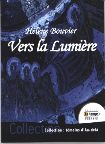 Vers la Lumire