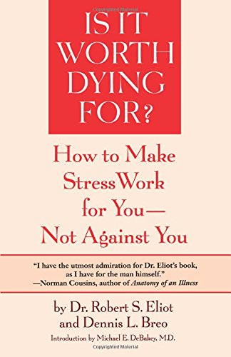 is-it-worth-dying-for-a-self-assessment-program-to-make-stress-work-for-you-not-against-you