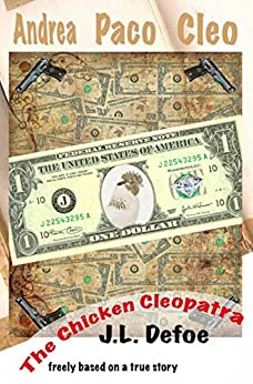 The Chicken Cleopatra (English Edition) di [Defoe, J.L.]