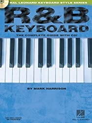 Hal Leonard Keyboard Style Series : R&B Keyboard The Complete Guide + Cd