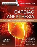 Kaplan's Cardiac Anesthesia: In Cardiac and Noncardiac Surgery, 7e