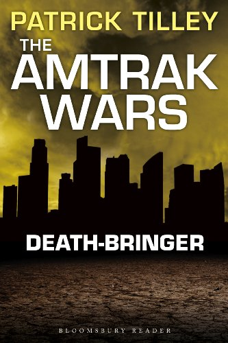 the-amtrak-wars-death-bringer-the-talisman-prophecies-5-amtrak-wars-series