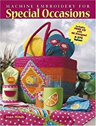 Machine Embroidery for Special Occasions by Joan Hinds (2007-08-31)