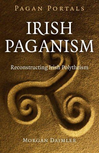 irish-paganism-reconstructing-irish-polytheism-pagan-portals