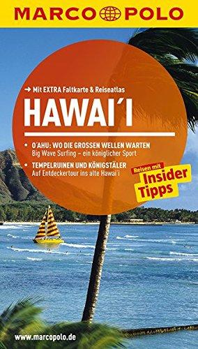 MARCO POLO Reiseführer Hawai'i: Reisen mit Insider-Tipps. Mit EXTRA Faltkarte & Reiseatlas