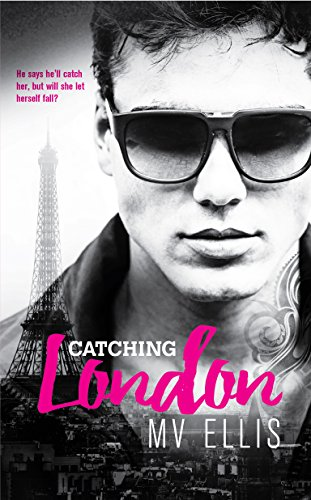 Catching London by [Ellis, MV]