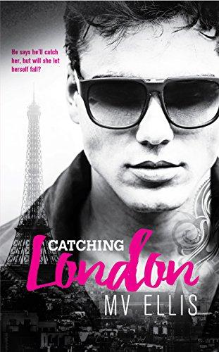 Catching London by [Ellis, MV]