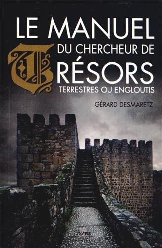 Le manuel du chercheur de trésors
